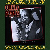 The Bebop Years, Picasso (HD Remastered) de Coleman Hawkins