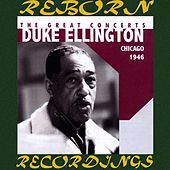 The Great Chicago Concerts, 1946 (Unreleased Masters, HD Remastered) de Duke Ellington