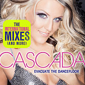 Evacuate The Dancefloor -- The Int'l Mixes by Cascada