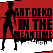 In the Meantime von Ant-Deko
