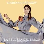 La Belleza del Error (Remixes) de Mariana Päraway