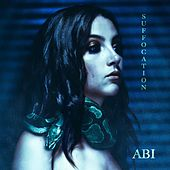 Suffocation by Abi
