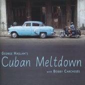 Cuban Meltdown by George Haslam