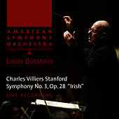 Stanford: Symphony No. 3 in F Minor, Op. 28