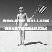 Doo Wop Ballads & Heartbreakers de Various Artists