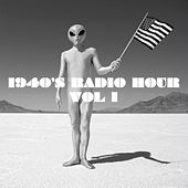 1940s Radio Hour Volume 1 by Various Artists