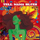Tell Mama Blues de Various Artists