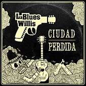 Ciudad Perdida de La Blues Willis