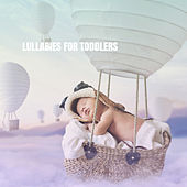 Lullabies For Toddlers by Various Artists
