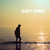 Sleepy Sounds by Various Artists