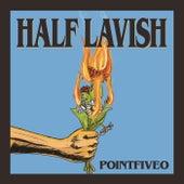 Pointfiveo by Half Lavish