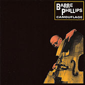 Camouflage by Barre Phillips
