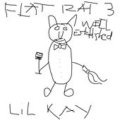 Flat Rat 3: Well Established Outside the Hood von Lil'Kay