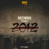 2012 by Rozewood
