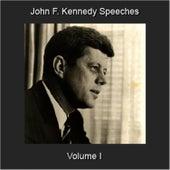 Speeches, Vol. 1 by John F. Kennedy