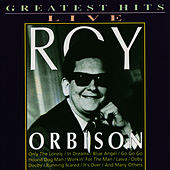 Greatest Hits Live by Roy Orbison