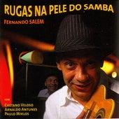 Rugas na Pele do Samba de Fernando Salem