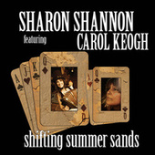 Shifting Summer Sands de Sharon Shannon