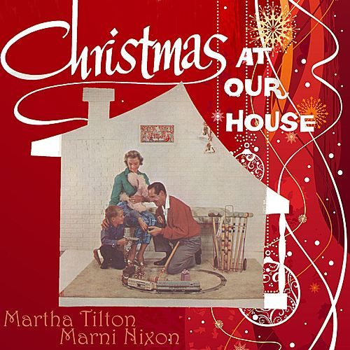 Christmas At Our House by Various Artists
