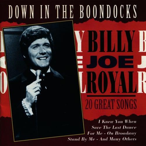 Down In The Boondocks - 20 Great Songs by Billy Joe Royal