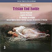 Wagner: Tristan Und Isolde, Vol. 3 by Various Artists
