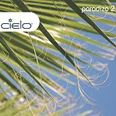 Cielo: Paradizo 2 by Nicolas Matar & Willie Graff