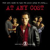 At Any Cost (Music From The VH1 Original Movie) by Various Artists