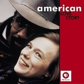 An American Love Story de Various Artists