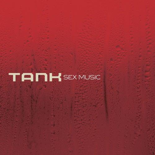 Sex Music by Tank