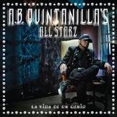 La Vida De un Genio by A.B. Quintanilla's All Starz