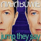 Jump They Say de David Bowie