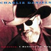 America, I Believe In You by Charlie Daniels