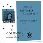 Schumann: Fantasia in C Major, Op. 17 & Kinderszenen, Op. 15: No. 7, Träumerei (Remastered) von Rudolf Firkusny
