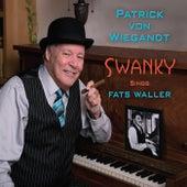 Swanky Sings Fats Waller von Patrick Von Wiegandt