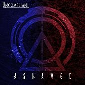 Ashamed de Uncompliant