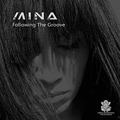 Following The Groove de Mina