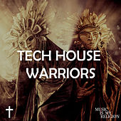 Tech House Warriors - EP by Various Artists