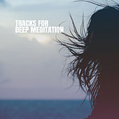 Tracks for Deep Meditation de Various Artists