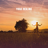 Yoga Healing by Various Artists