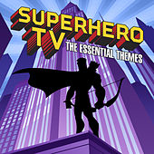 Superhero TV - The Essential Themes by Simon Rhodes