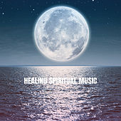 Healing Spiritual Music de Various Artists