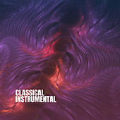 Classical Instrumental by Various Artists