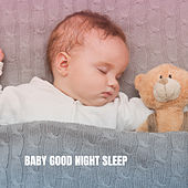 Baby Good Night Sleep by Various Artists