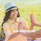 Sleep Music Lullbaies by Various Artists