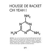 Oh Yeah! EP 1 by Housse de Racket