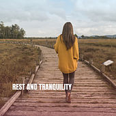 Rest & Tranquility by Various Artists