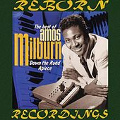The Best of Amos Milburn Down the Road Apiece (HD Remastered) de Amos Milburn
