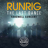 The Last Dance - Farewell Concert (Live at Stirling) von Runrig