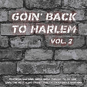 Goin' Back to Harlem Vol. 2 by Various Artists