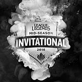 2016 Mid-Season Invitational Theme von League of Legends